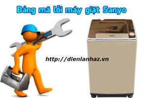 Bảng mã lỗi máy giặt Sanyo Cửa Ngang, Cửa Trên  INVERTER, Nội Địa Nhật