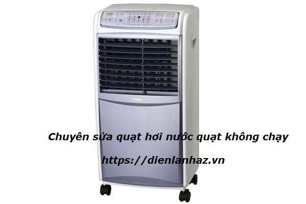 sua quat hoi nuoc khong chay quat