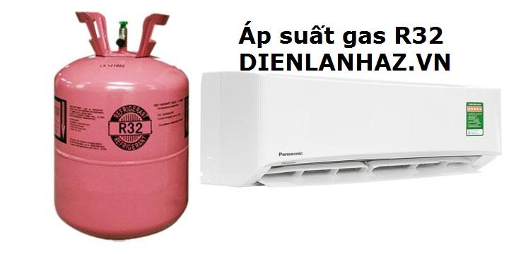 ap suat gas r32 dienlanhaz